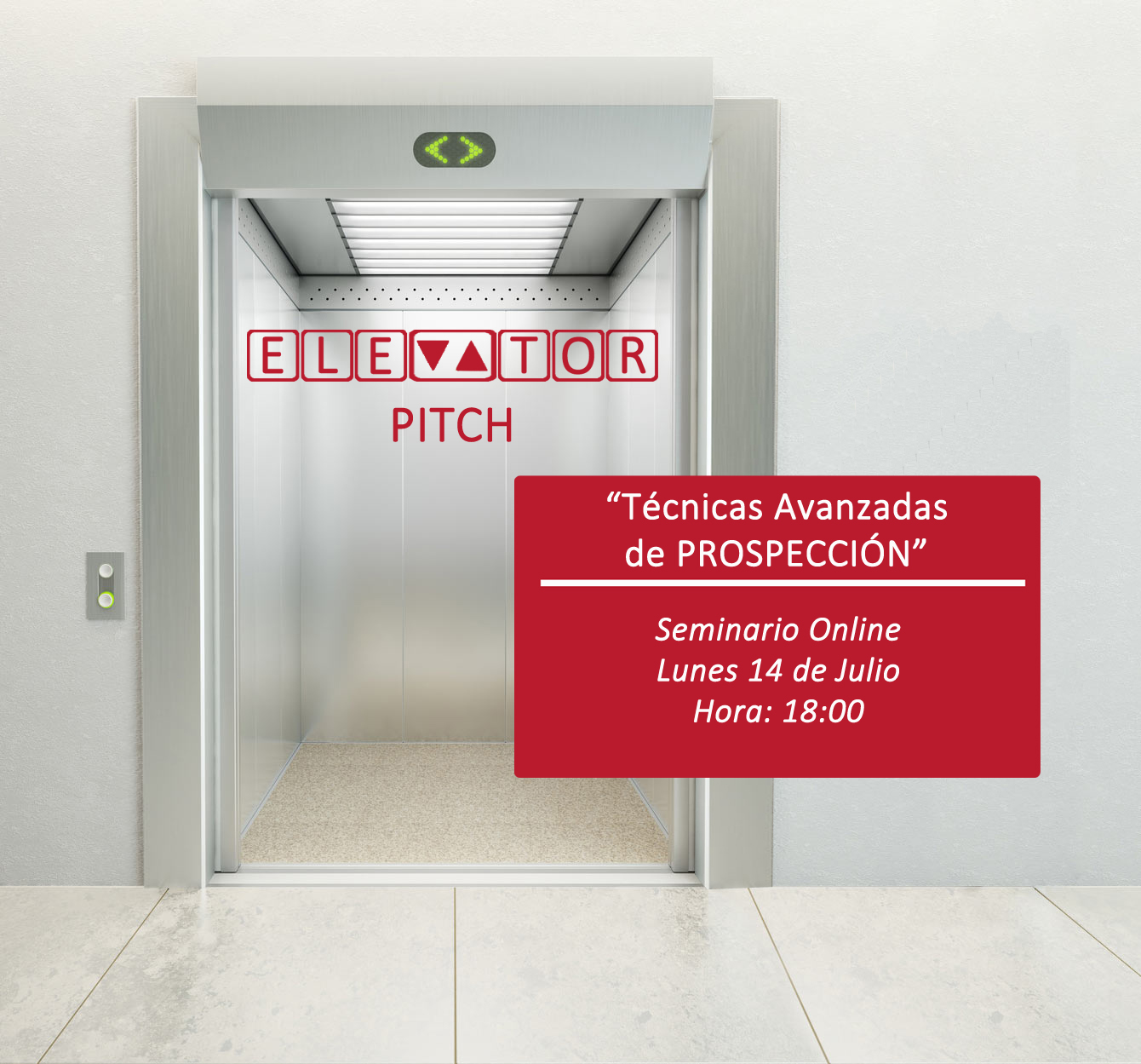Cartel SEMINARIO ELEVATOR PITCH